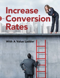 Free Ebook Increase Conversion Rates With A Value Ladder
